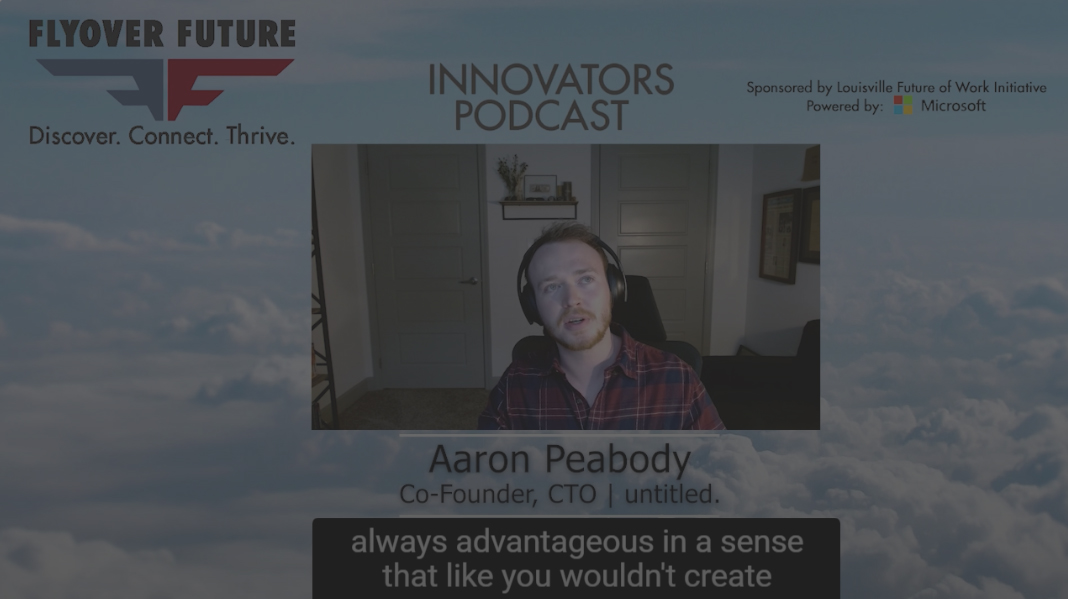 CTO Aaron Peabody On Flyover Future's Podcast